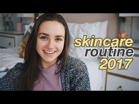 Skincare Routine 2017! How To Get Clear & Healthy Skin