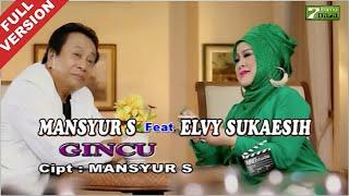 Mansyur S feat. Elvy Sukaesih - Gincu (Official Video)
