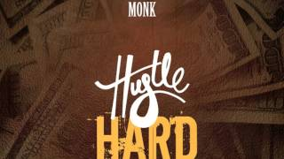 MIrror Monk - Hustle Hard