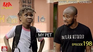 vuclip MY PET (Mark Angel Comedy) (Episode 198)