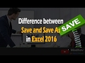 Difference between Save and Save As in Excel || Essential Tutorials 2016