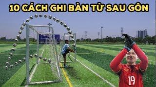 Thử Thách Bóng Đá 10 cách sút xoáy ghi bàn như Quang Hải U23 Việt Nam và Neymar