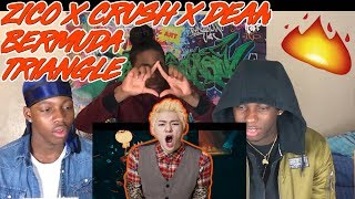 connectYoutube - 지코 (ZICO) - BERMUDA TRIANGLE (Feat. Crush, DEAN) - REACTION
