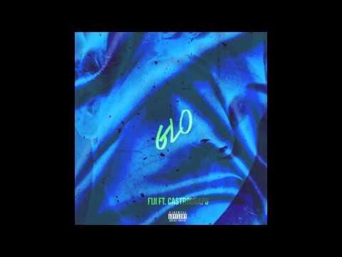 Fiji - GLO (ft. Ca$tro Guapo) [New Song]