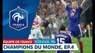 Equipe de France, Mondial 98 : Le sacre en 6 épisodes - 4e partie, la demi-finale I FFF 2018