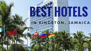BEST HOTELS IN KINGSTON, JAMAICA