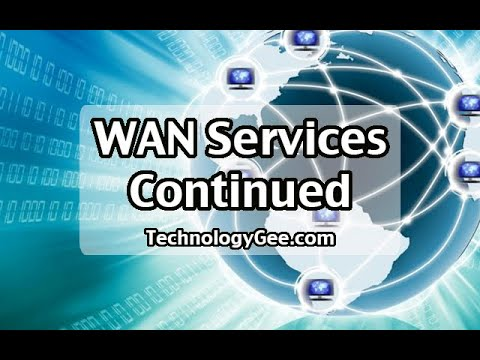 WAN Services continued | CompTIA Network+ N10-007 | 2.5b
