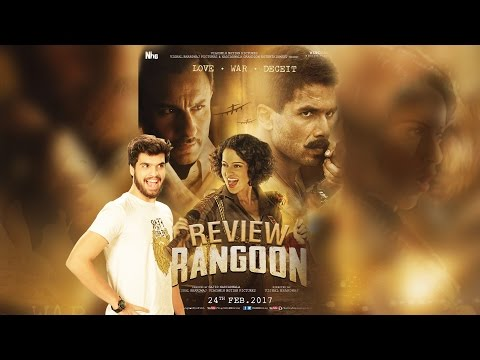Rangoon OFFICIAL Movie Review Starring Kangana Ranaut,Shahid Kapoor,Saif Ali Khan