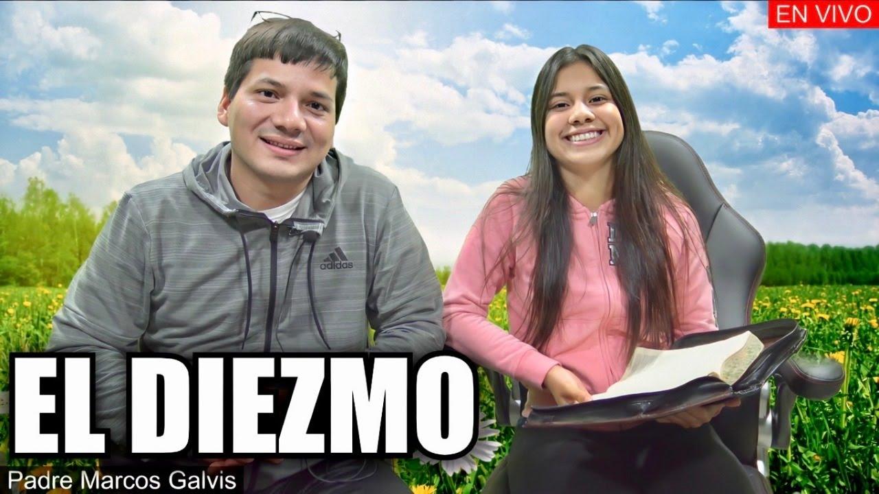 EL DIEZMO - PADRE MARCOS GALVIS EN VIVO