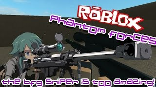 THE BFG SNIPER IS TOO AMAZING! | Roblox: Phantom Forces BETA