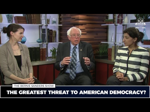The Bernie Sanders Show: The Greatest Threat to Our Democracy?