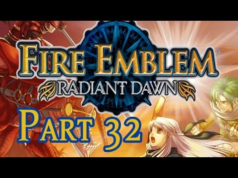 part 32 let s play fire emblem radiant dawn power of supports