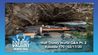 Walt Disney World Q&A Part 2 | 02/17/20
