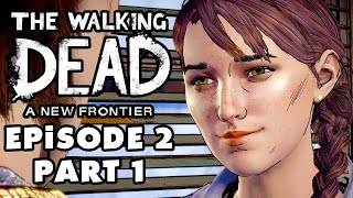 The Walking Dead: A New Frontier - Season 3 Episode 2: Ties That Bind - Gameplay Walkthrough Part 1