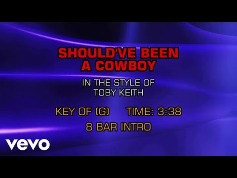 Toby Keith - Should've Been A Cowboy (Karaoke)