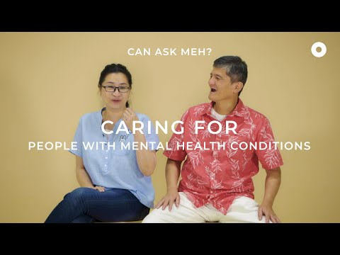 Caring for People with Mental Health Conditions | Can Ask Meh? thumbnail
