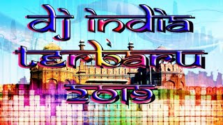 Dj India Terbaru 2019