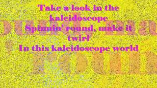 Kaleidoscope World  By Francis M   Lyrics