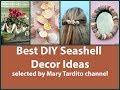 Best DIY Seashell Decor Ideas - Sea Shell Craft Making Ideas