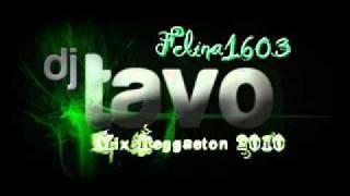 Mix Reggaeton - Dj Tavo
