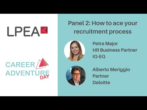 LPEA Career Adventure Day 07/10/2021 - Panel 2: How to ace your recruitment process
