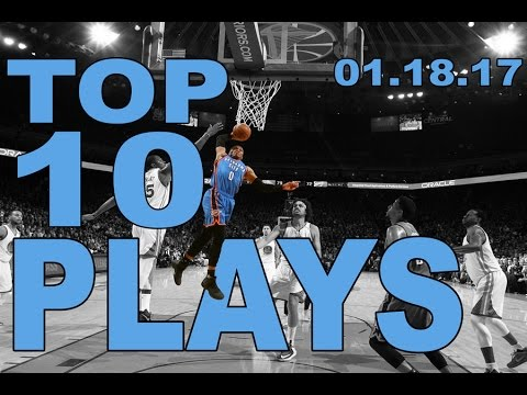 Veja o video – Top 10 NBA Plays of the Night: 01.18.17