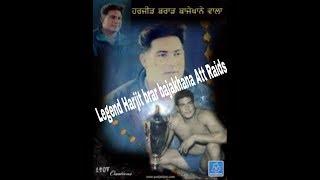 Legend Harjit Brar Bajakhana best raids