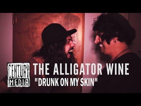 Drunk On My Skin