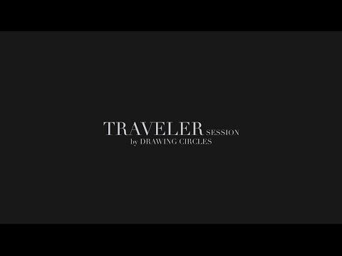 DRAWING CIRCLES –Traveler Session