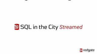 SQL in the City Streamed - June 2018 thumbnail