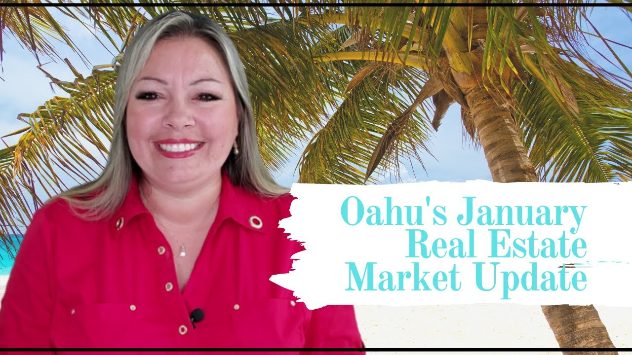 Oahu's January Real Estate Market Update