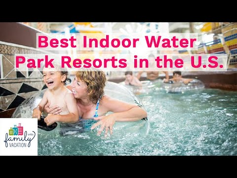 10 Best Indoor Water Park Resorts In The U.S. For 2019 | Family Vacation Critic
