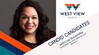 Candid Candidates: Luz Escamilla