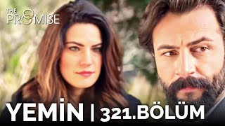 Yemin 321. Bölüm | The Promise Season 3 Episode 321