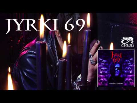 "Jyrki 69 ""Perfection"" (Helsinki Vampire)"