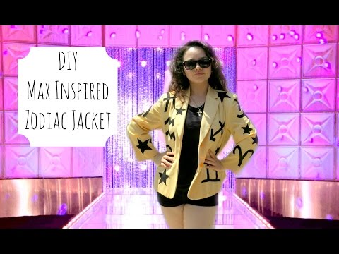 DIY Zodiac Jacket - Inspired by MAX!