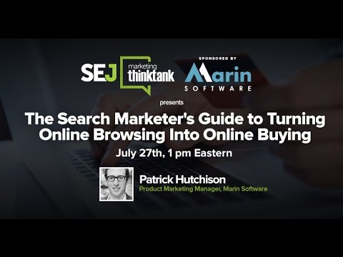 #SEJThinkTank: The Search Marketer's Guide to Turning Online Browsing Into Online Buying