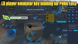 LD player emulator key bindings for Pubg #greenpolygames