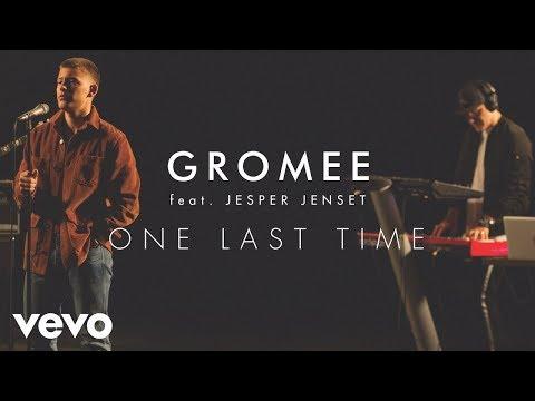 Смотреть клип Gromee - One Last Time Ft. Jesper Jenset