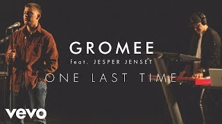 Gromee - One Last Time ft. Jesper Jenset (Live) | Vevo Official Performance