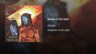Blame It On God