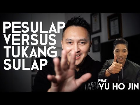 PESULAP VS TUKANG SULAP feat. Yu Ho Jin