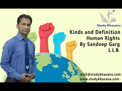 Kinds and Definition, Human Rights by Sandeep Garg