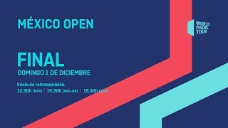 Finales - México Open 2019 - World Padel Tour