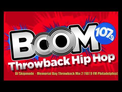 DJ Skipmode  Memorial Day Mix 2 Boom 1079 FM Philadelphia