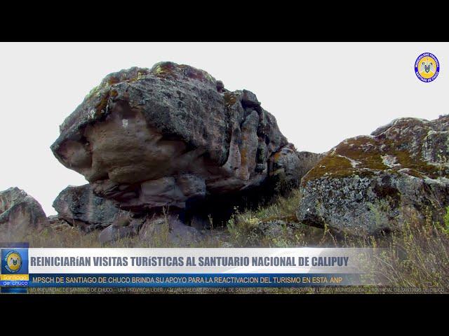 REINICIARÍAN VISITAS TURISTICAS AL SANTUARIO NACIONAL DE CALIPUY