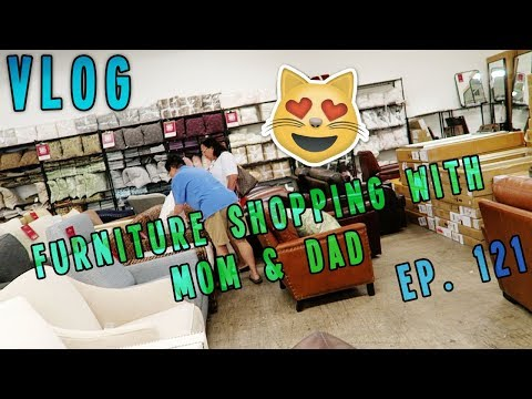 FURNITURE SHOPPING WITH MOM & DAD | VLOG EP. 121