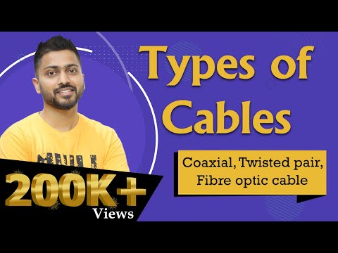 Types Of Cables In Computer Networks   Imp For UGC NET And PSU Exams