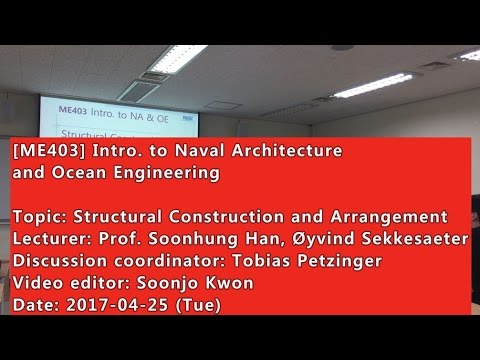 Introduction to Naval Architecture and Ocean Engineering : Structural Construction and Arrangement