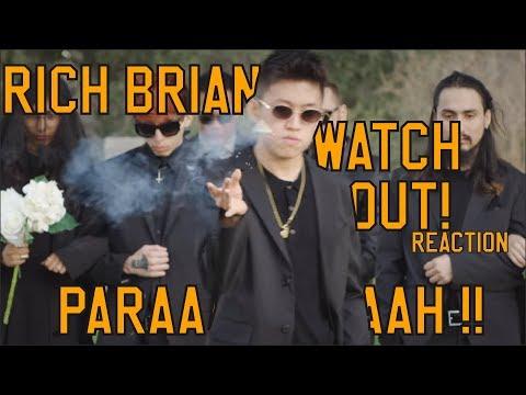 RICH BRIAN - WATCH OUT! REACTION || PARAAAAAAAHHHH!!!